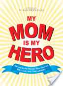My Mom Is My Hero Anthology