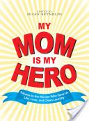 My Mom Is My Hero Anthology